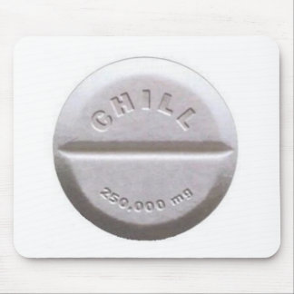 Chill Pill Mouse Pads