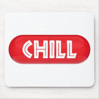 Chill Pill Mouse Pad