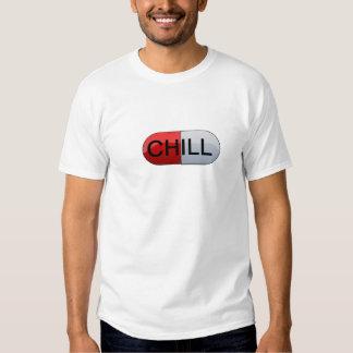CHILL PILL TSHIRT