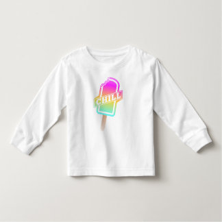 CHILL TODDLER T-Shirt
