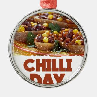 Chilli Day - Appreciation Day Metal Ornament