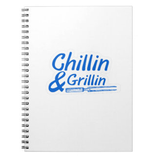 Chillin & Grillin Summer BBQ Holidays Party Family Notebook