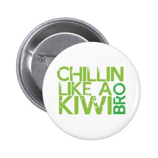 Chillin like a KIWI BRO 6 Cm Round Badge