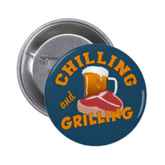 Chilling & Grilling custom button