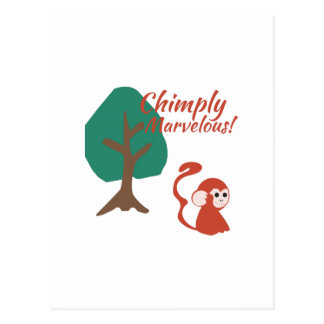 Chimply Marvelous Postcard