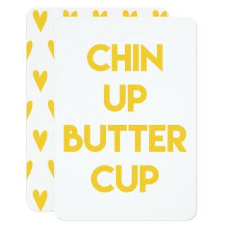 Chin up buttercup | Fun Motivational Card