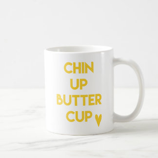 Chin up buttercup | Fun Motivational Coffee Mug