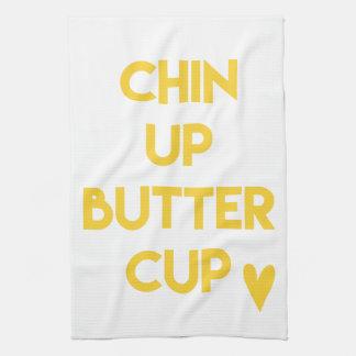 Chin up buttercup | Fun Motivational Tea Towel