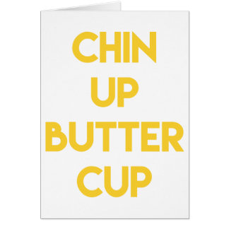Chin up buttercup | Sweet Motivational Card