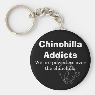 Chinchilla Addicts, We are powerless... Key Ring