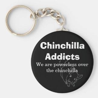 Chinchilla Addicts We are powerless Keychain