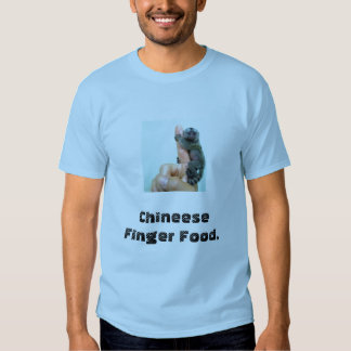 Chineese Finger Food Shirts