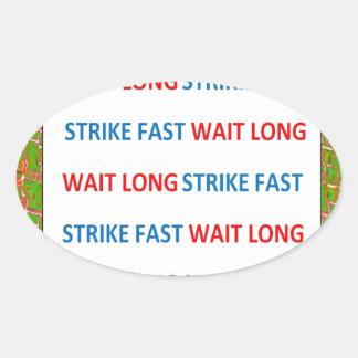 Chinese Proverb : Wait Long Strike Fast Wisdom Oval Sticker