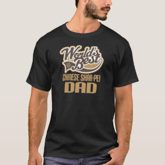 Chinese Shar-Pei Dad (Worlds Best) T-Shirt