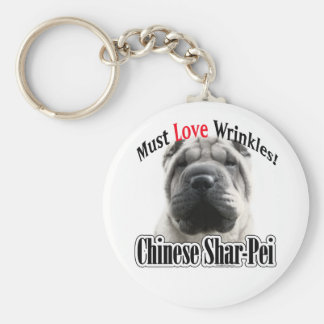 Chinese Shar-Pei Must Love Wrinkles Basic Round Button Key Ring