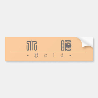 Chinese word for Bold 10274_0.pdf Bumper Sticker