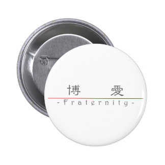 Chinese word for Fraternity 10039_2.pdf 6 Cm Round Badge