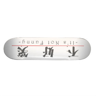 Chinese word for It's Not Funny 10246_3.pdf Skate Decks