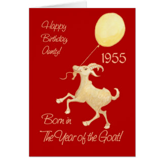 Chinese Year of the Goat 1955 Birthday for Aunt Card
