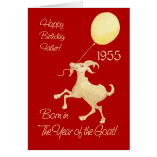 Chinese Year of the Goat 1955 Birthday for Father Card