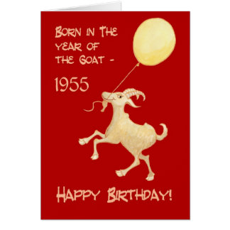 Chinese Year of the Goat Born in 1955 Birthday Card