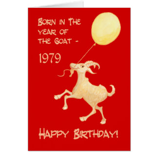 Chinese Year of the Goat Born in 1979 Birthday Card