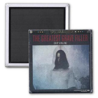 "Chip Vinjinz - ""The Greatest Grave Filler"" Album C Square Magnet"
