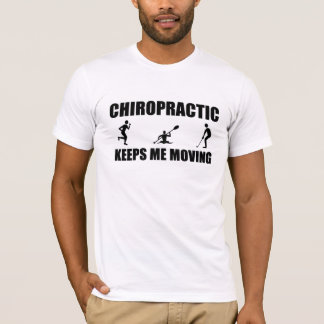 Chiro Keeps Me Moving (M) T-Shirt