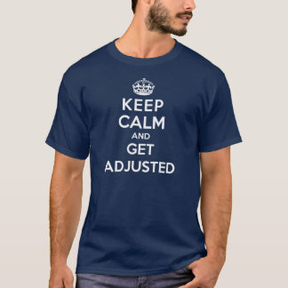 Chiropractic t-shirt - Keep calm and get adjusted