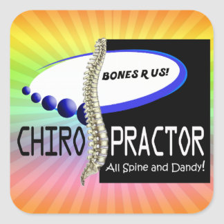 CHIROPRACTOR - ALL SPINE AND DANDY - BONES R US SQUARE STICKER