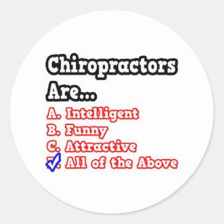 Chiropractor Quiz...Joke Round Sticker