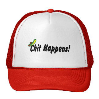 Chit Happens! Hat