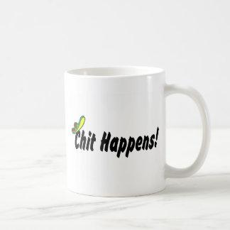 Chit Happens! Coffee Mugs