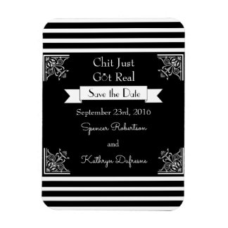 """Chit Just Got Real """"Save the Date"""" Wedding Magnet"""