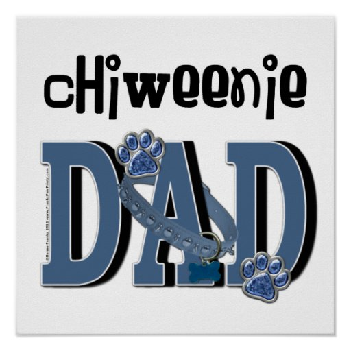 ChiWeenie DAD Poster