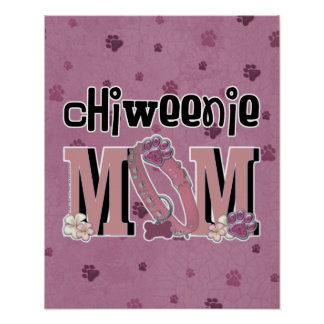 ChiWeenie MOM Posters