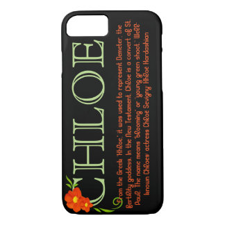 """""""CHLOE"""" Name/Meaning iPhone 7 CASE"""