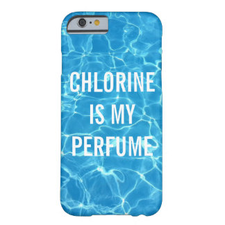 Chlorine Is My Perfume Swimming Pool Typographic Barely There iPhone 6 Case