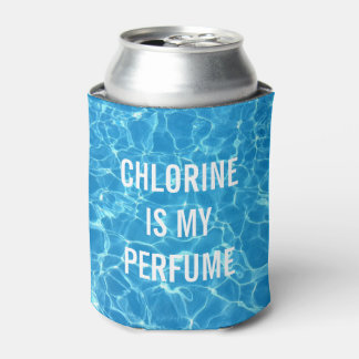 Chlorine Is My Perfume Swimming Pool Typographic Can Cooler