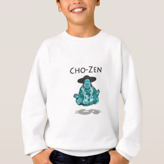 Cho-Zen Sweatshirt