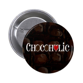 Chocoholic, Dark Brown and Red Heart Funny Design Button