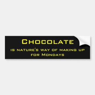 Chocolate and monday bumper sticker