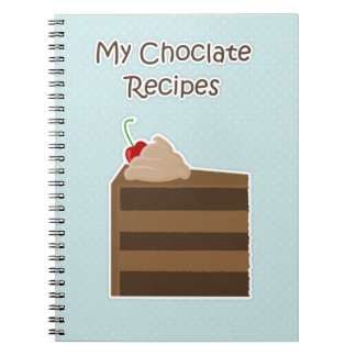 Chocolate Cake Recipe Book Spiral Note Book