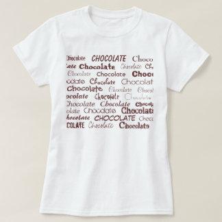 Chocolate, Chocolate, Chocolate, Chocolate, Cho... T-Shirt