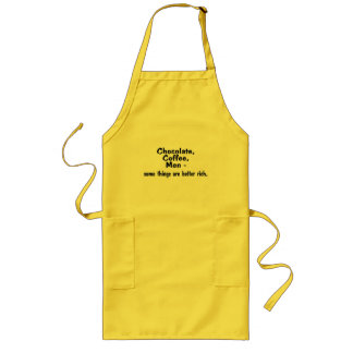 Chocolate Coffee Men Some Things Are Better Rich Long Apron