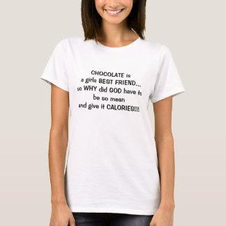 chocolate is a girls best friend T-Shirt