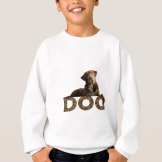 Chocolate Lab Laying Lounging on the word DOG Sweatshirt