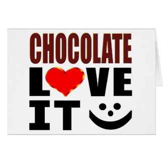 Chocolate Love It Card