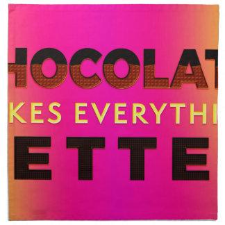 Chocolate makes everything better napkin