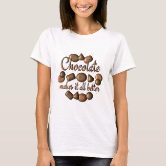 Chocolate Makes It Better T-Shirt